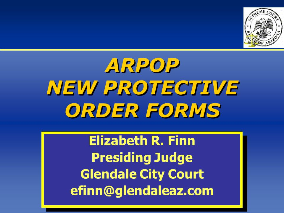 ARPOP NEW PROTECTIVE ORDER FORMS Elizabeth R.
