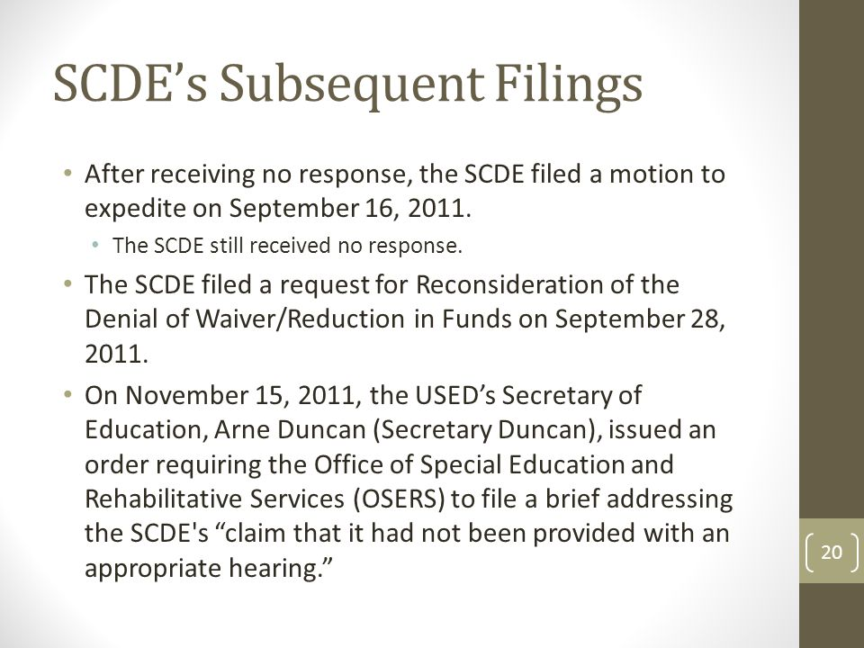 SCDE's Subsequent Filings After receiving no response, the SCDE filed a motion to expedite on September 16, 2011.