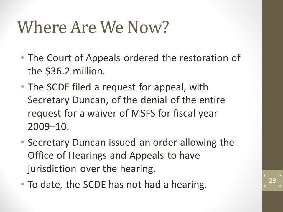 Where Are We Now. The Court of Appeals ordered the restoration of the $36.2 million.