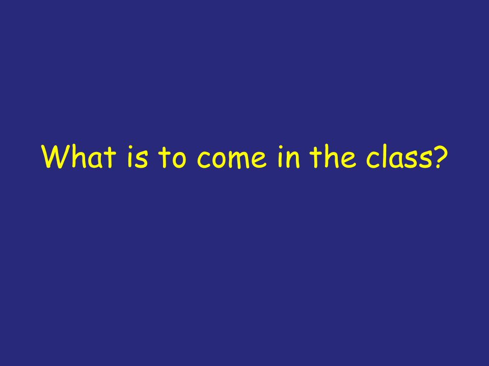 What is to come in the class