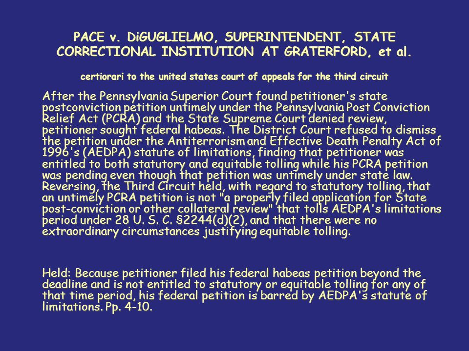 PACE v. DiGUGLIELMO, SUPERINTENDENT, STATE CORRECTIONAL INSTITUTION AT GRATERFORD, et al.