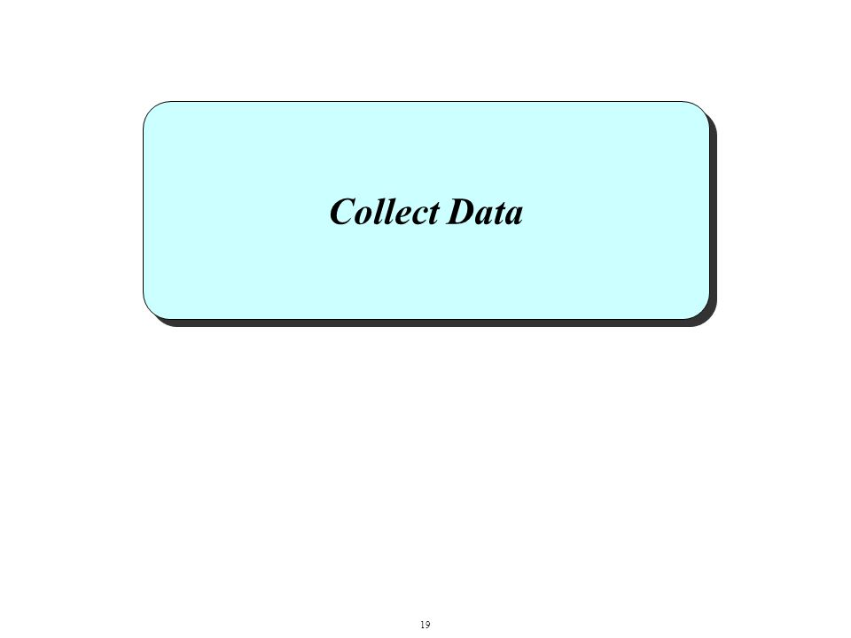 Collect Data 19
