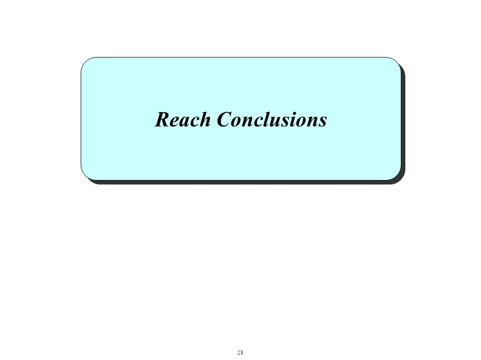 Reach Conclusions 28
