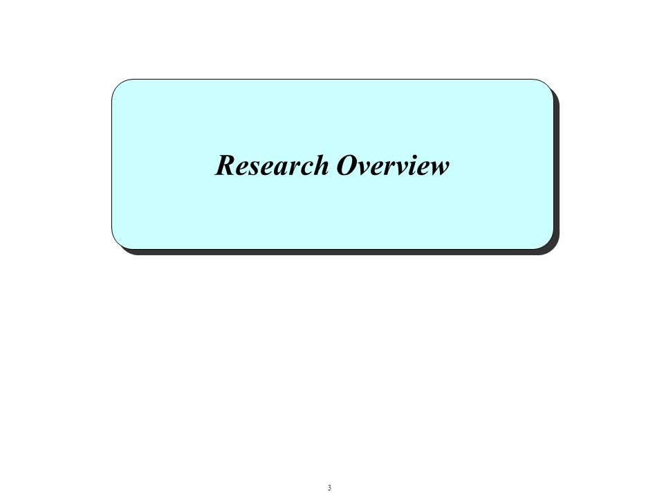 Research Overview 3