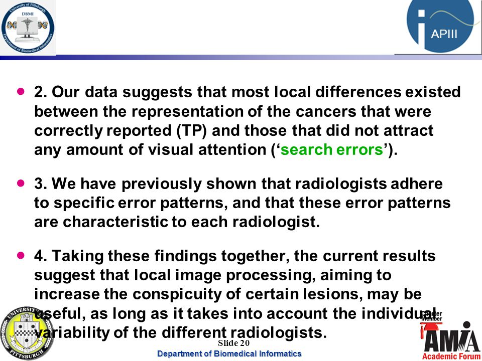 Department of Biomedical Informatics 20 APIII Slide 20  2. Our data suggests that most local differences existed between the representation of the ca
