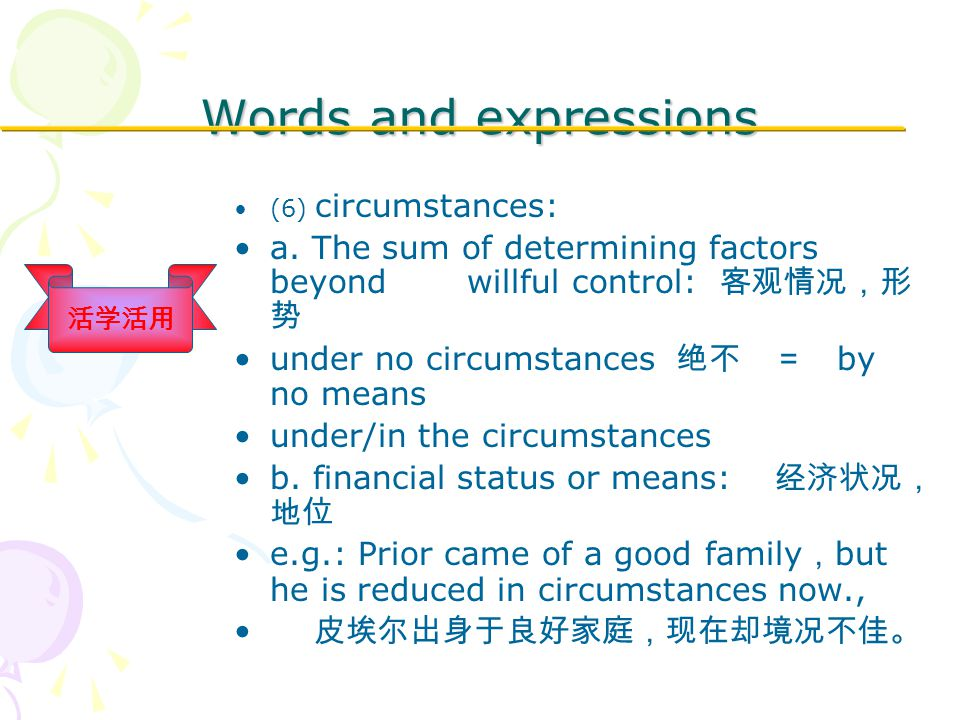 Words and expressions (6) circumstances: a.
