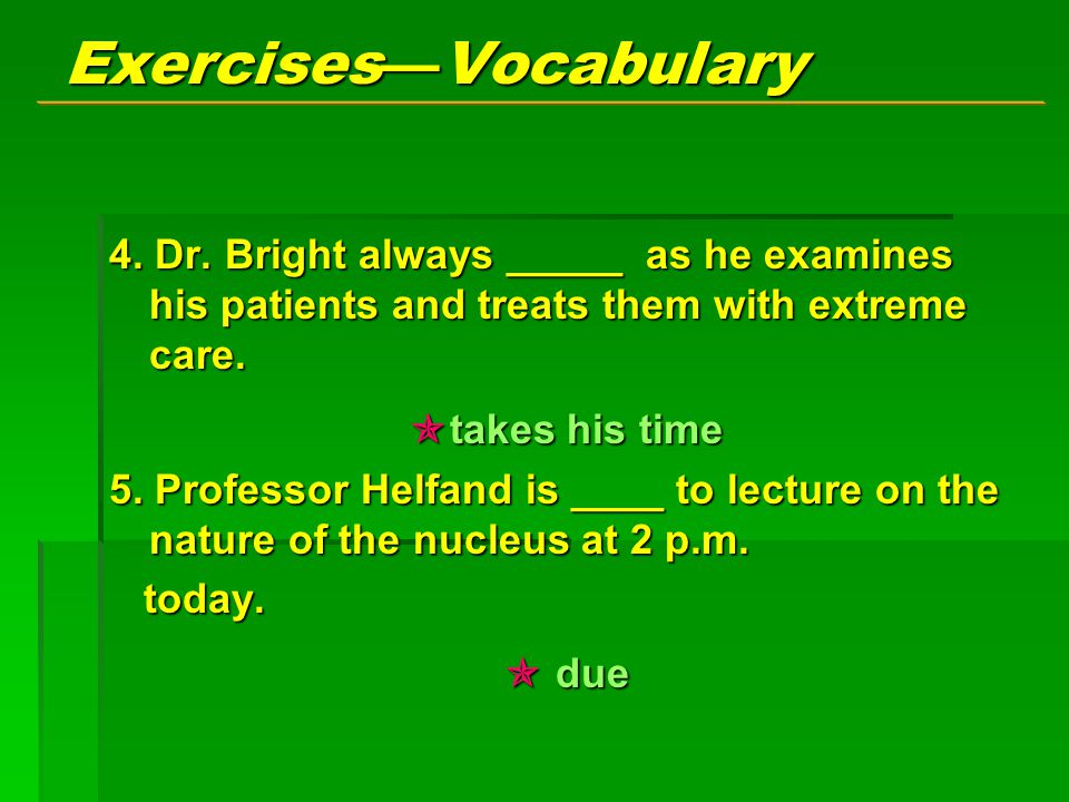 Exercises — Vocabulary 4.Dr.