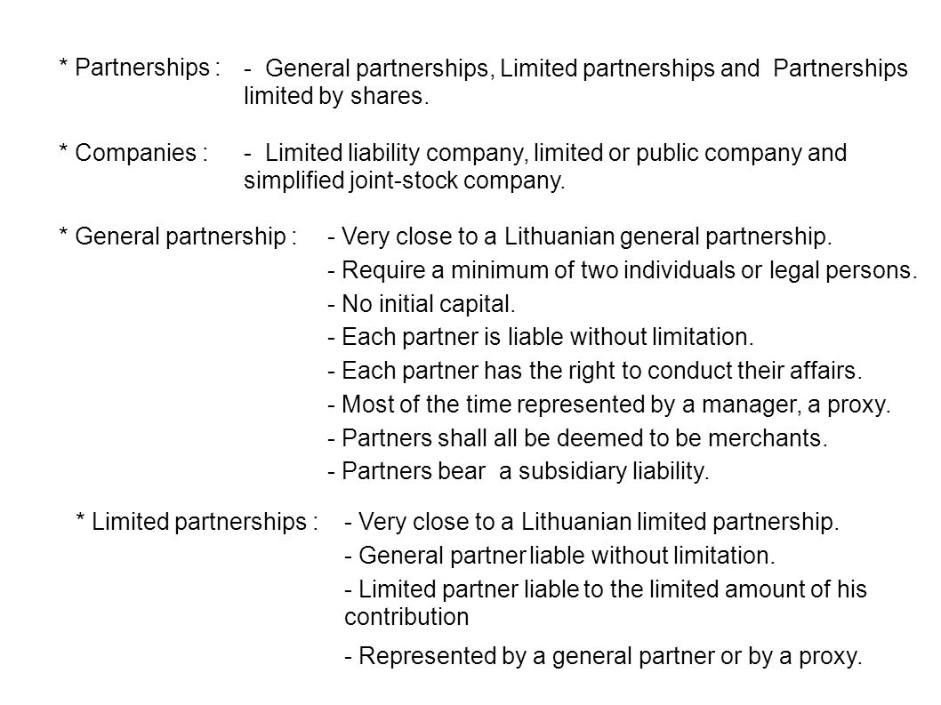 Partnerships :   General Partnerships, Limited Partnerships And Partnerships  Limited By Shares.