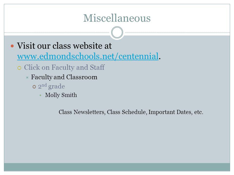 Miscellaneous Visit our class website at www.edmondschools.net/centennial.