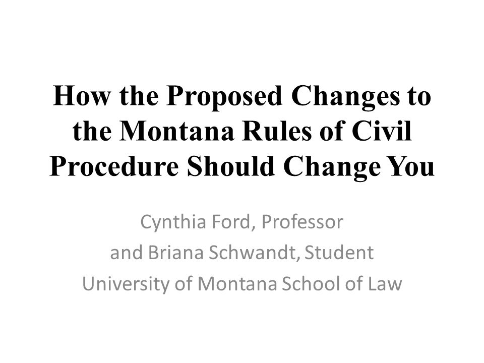 Rule 23c helps out-of-staters Provides procedure for someone to take the deposition of a Montanan for use in litigation in another state Montana lawyers should be able to use the same simple procedure to take a deposition in another state, but depends on whether that state has also adopted the Uniform Act If not, have to consult the other state's Rules of Civil Procedure; probably hire local counsel