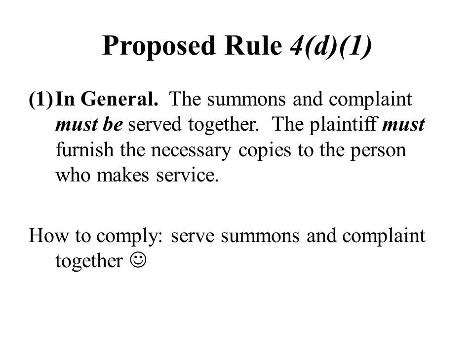 Present Rule 4D(1)(b)(i)...