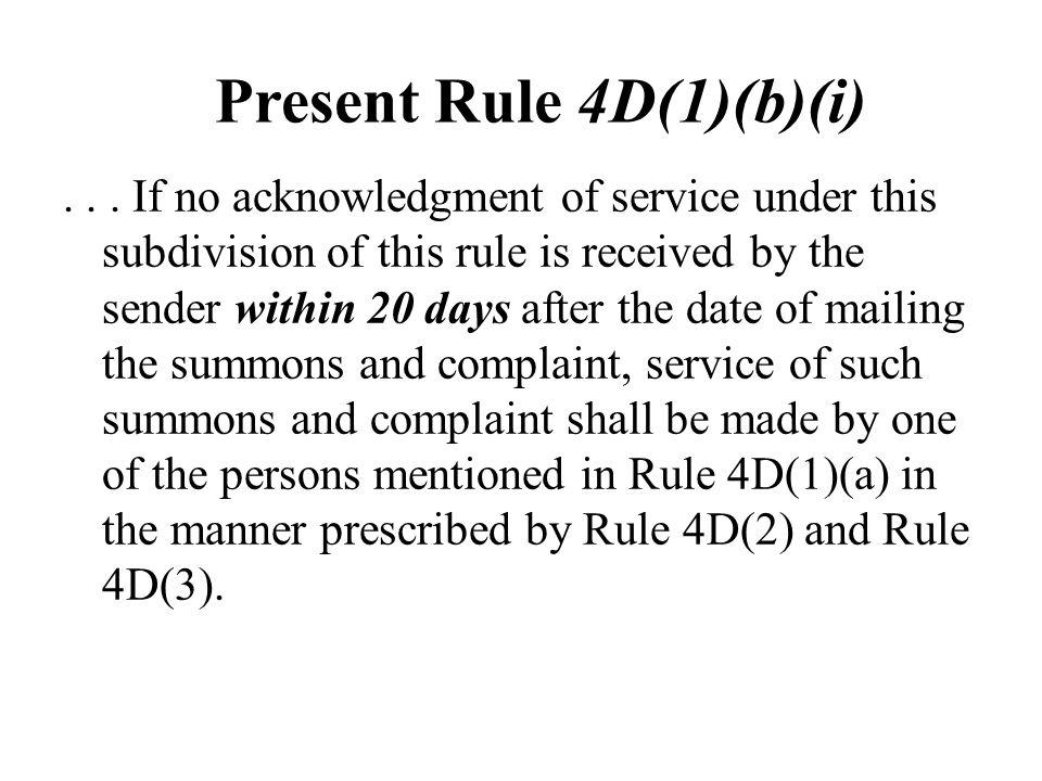 Proposed Rule 4(d)(3)(C)...