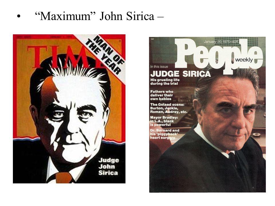 """""""Maximum"""" John Sirica –"""