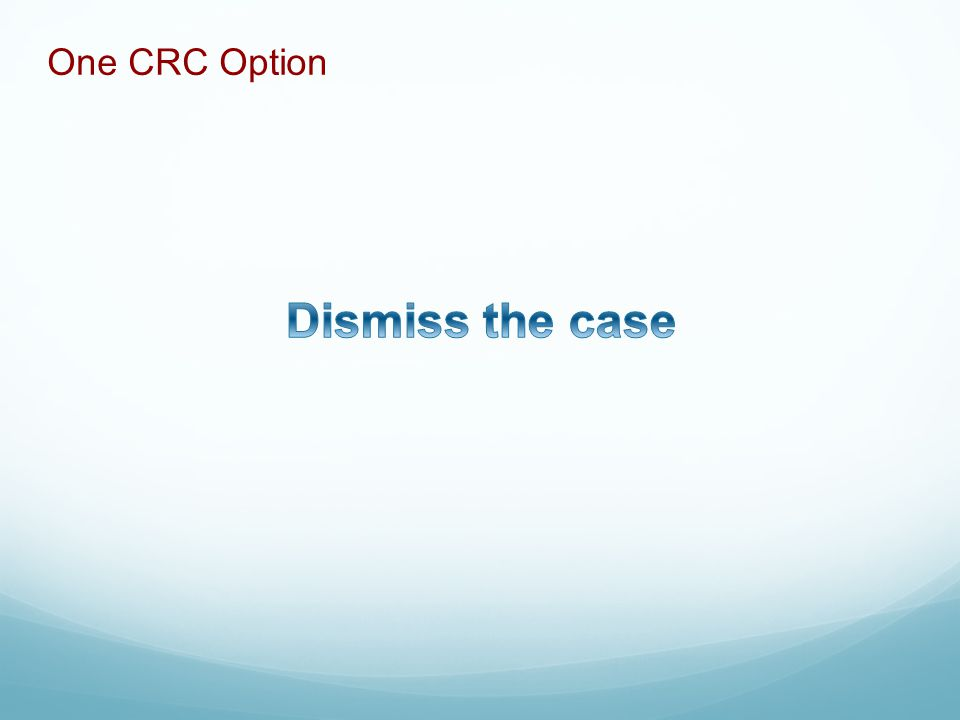 One CRC Option
