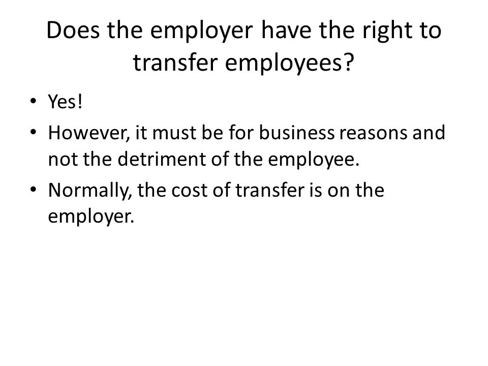 Does the employer have the right to transfer employees.