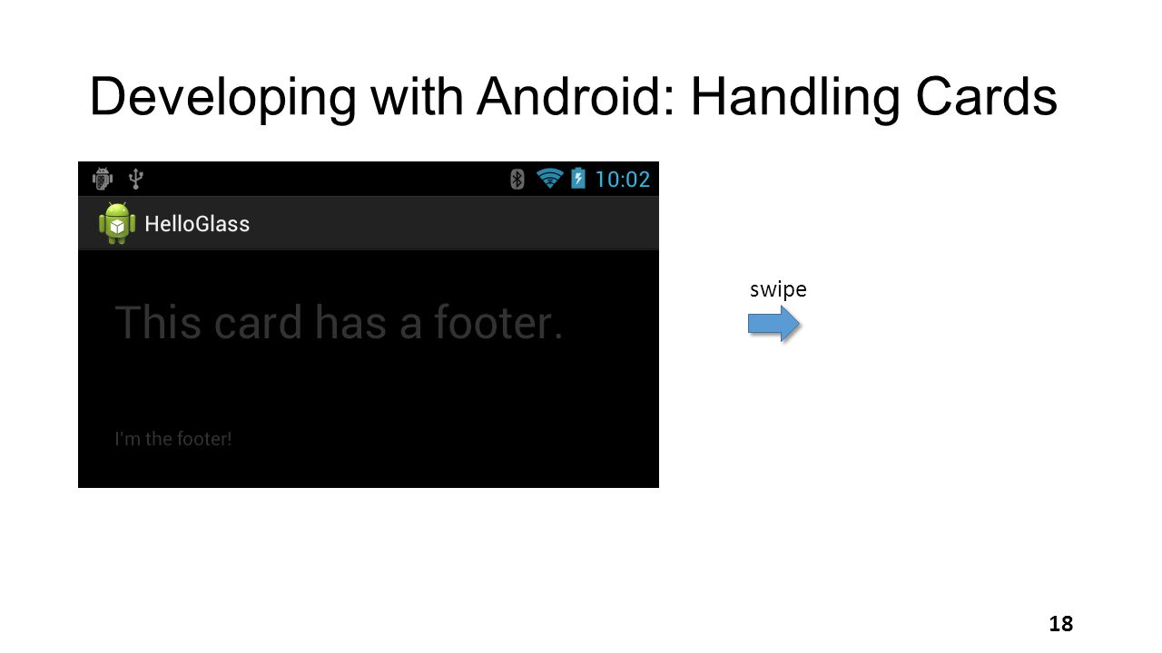 Developing with Android: Handling Cards 18 swipe