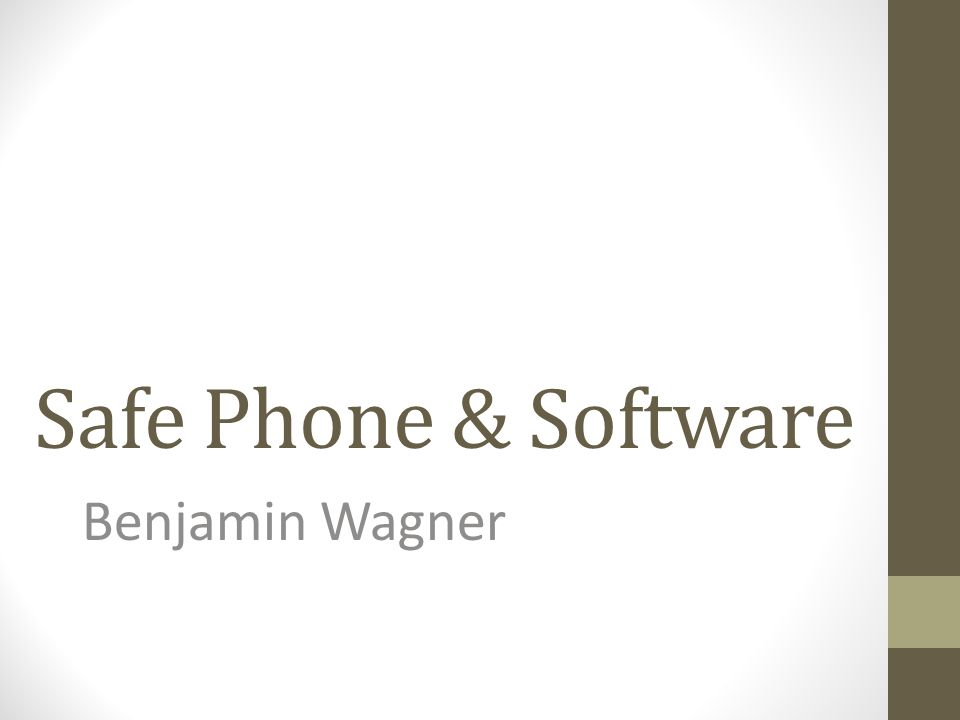 Safe Phone & Software Benjamin Wagner