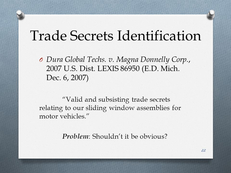 Trade Secrets Identification O Dura Global Techs. v.