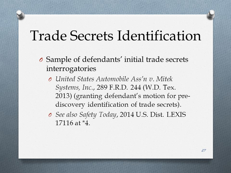 Trade Secrets Identification O Sample of defendants' initial trade secrets interrogatories O United States Automobile Ass'n v.