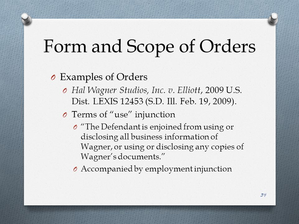Form and Scope of Orders O Examples of Orders O Hal Wagner Studios, Inc.