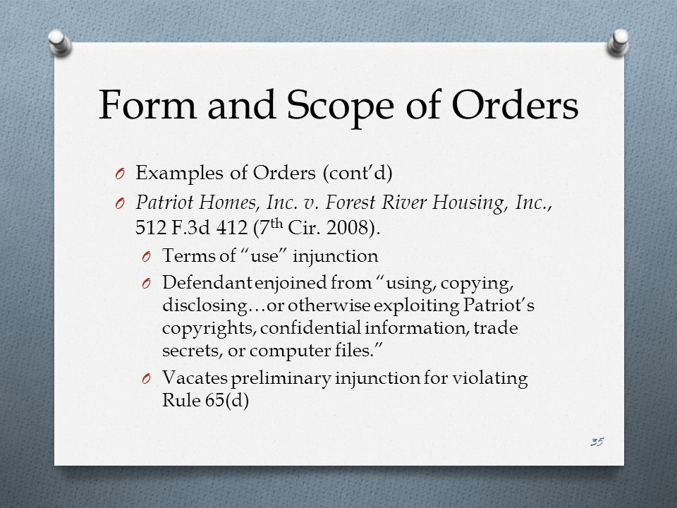 Form and Scope of Orders O Examples of Orders (cont'd) O Patriot Homes, Inc.