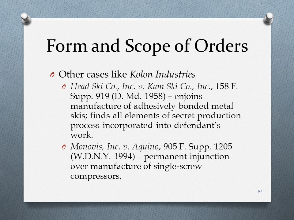 Form and Scope of Orders O Other cases like Kolon Industries O Head Ski Co., Inc.