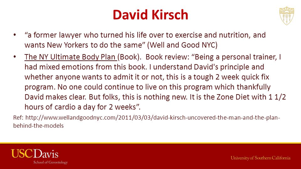David Kirsch a former lawyer who turned his life over to exercise and nutrition, and wants New Yorkers to do the same (Well and Good NYC) The NY Ultimate Body Plan (Book).