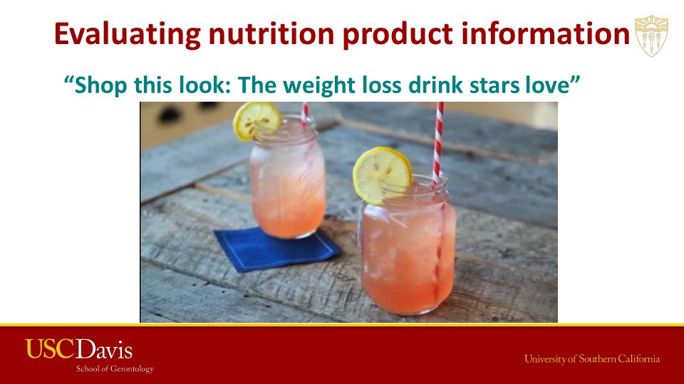 Evaluating nutrition product information Shop this look: The weight loss drink stars love
