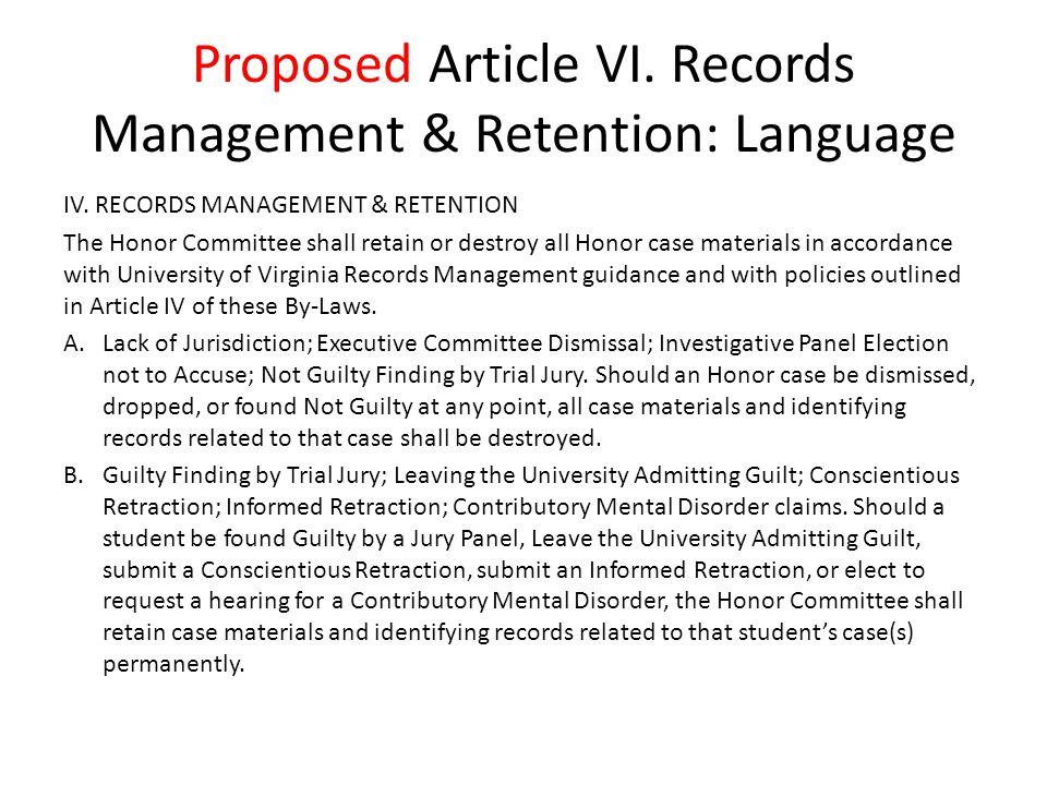 Proposed Article VI. Records Management & Retention: Language IV.