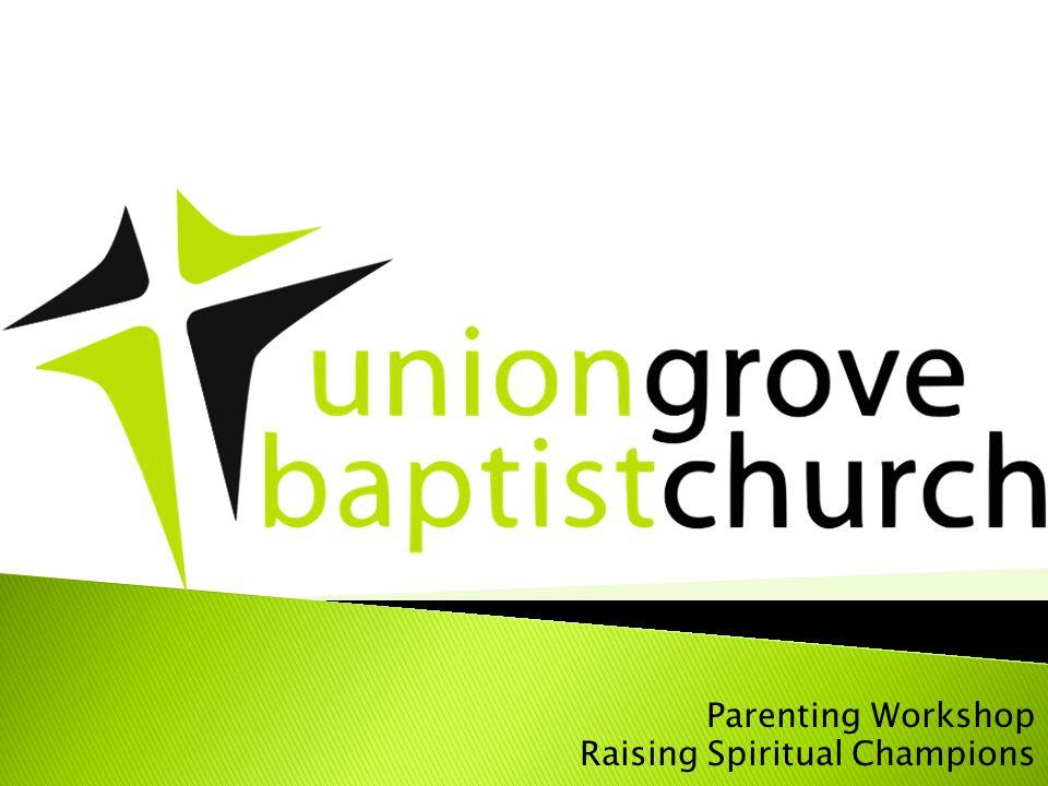 Parenting Workshop Raising Spiritual Champions