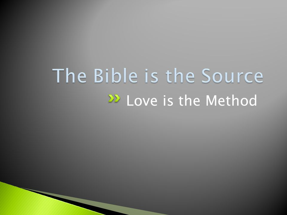 Love is the Method
