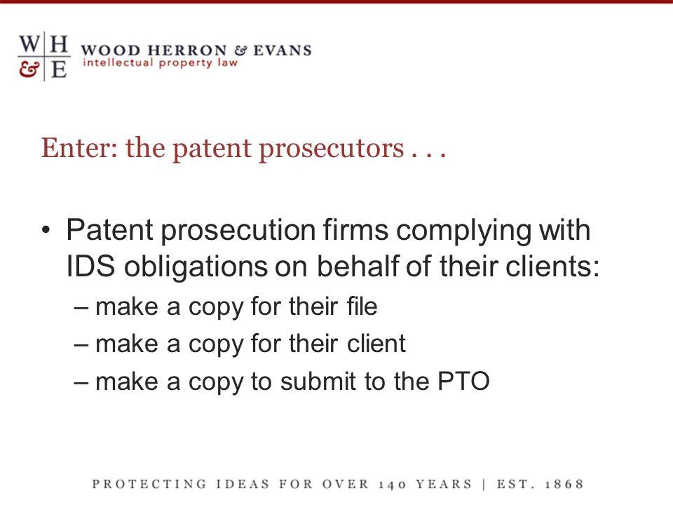 Enter: the patent prosecutors...