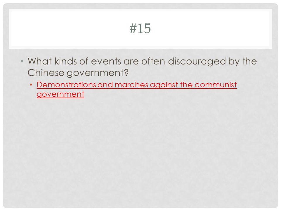 #15 What kinds of events are often discouraged by the Chinese government.
