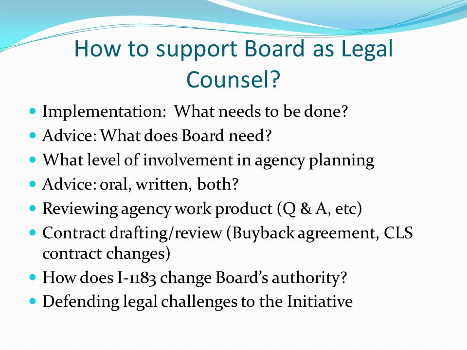 How to support Board as Legal Counsel. Implementation: What needs to be done.