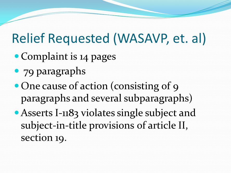 Relief Requested (WASAVP, et.