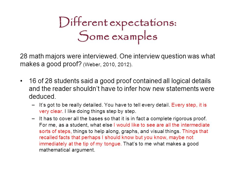 Different expectations: Some examples 28 math majors were interviewed.