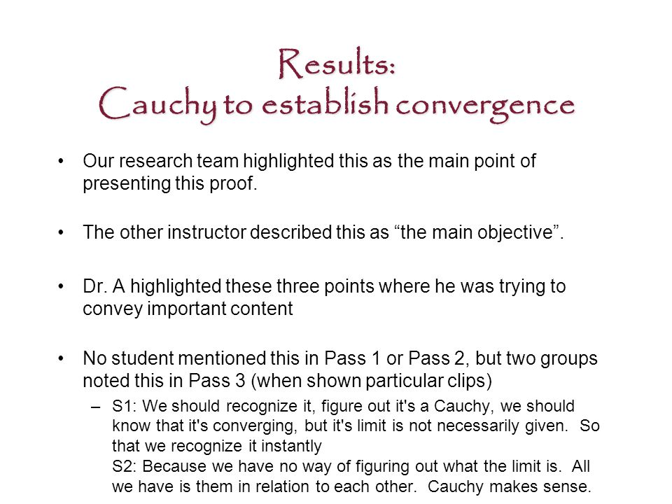 Results: Cauchy to establish convergence Our research team highlighted this as the main point of presenting this proof.