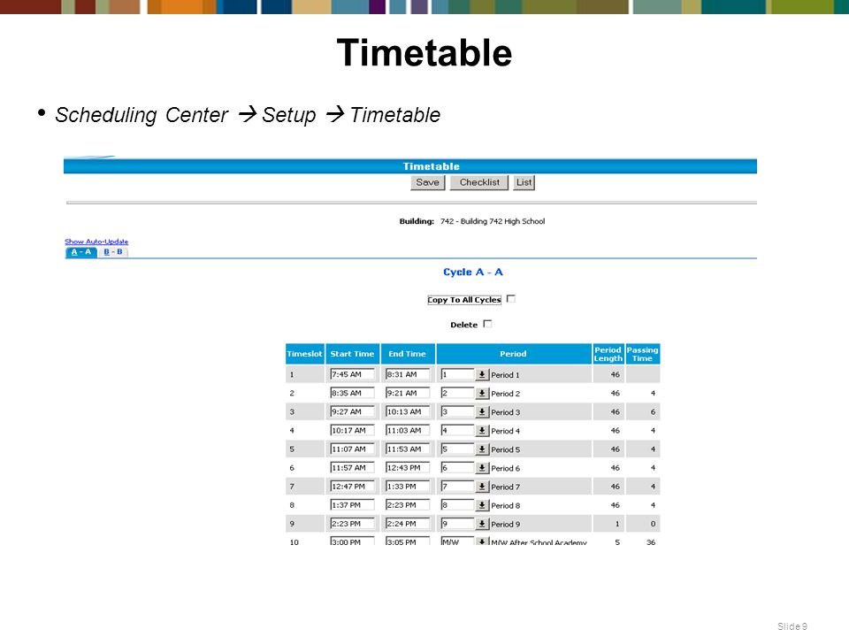 Timetable Scheduling Center  Setup  Timetable Slide 9