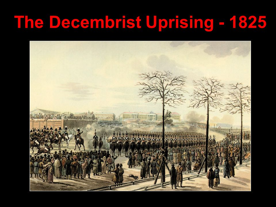 The Decembrist Uprising - 1825
