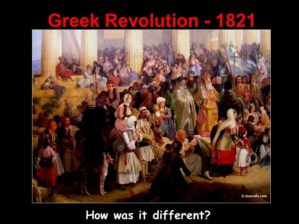 Greek Revolution - 1821 How was it different