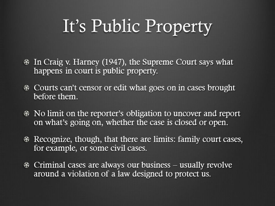 It's Public Property In Craig v.