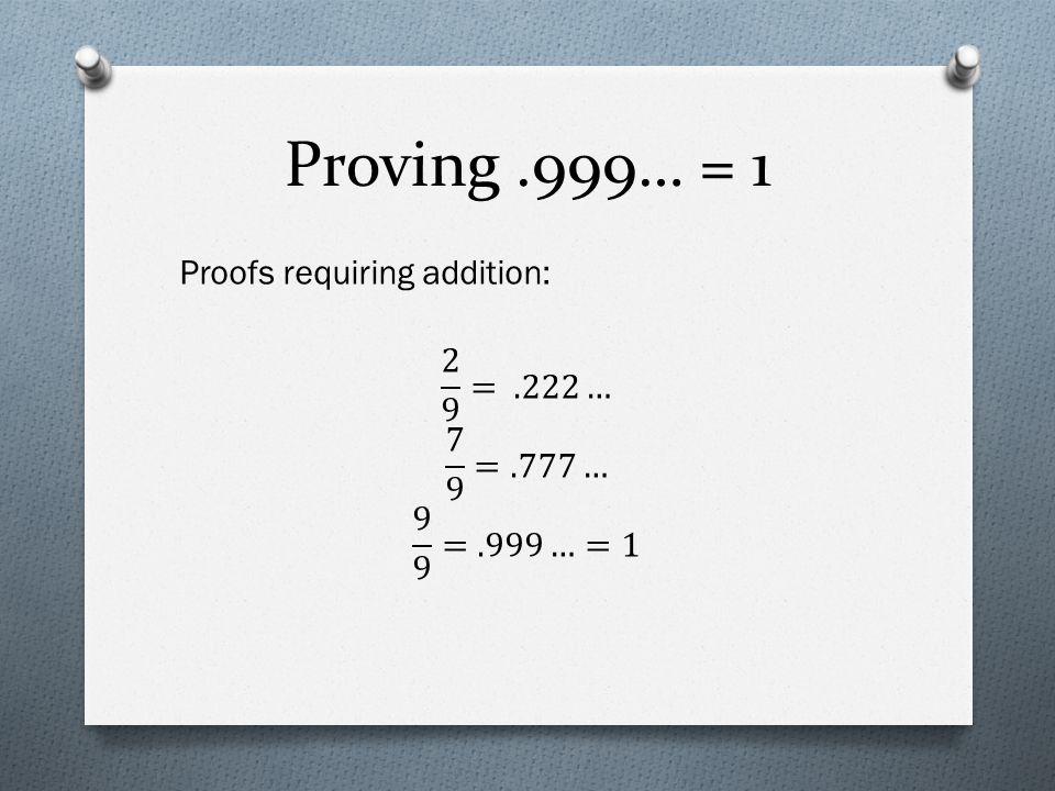 Proving.999… = 1