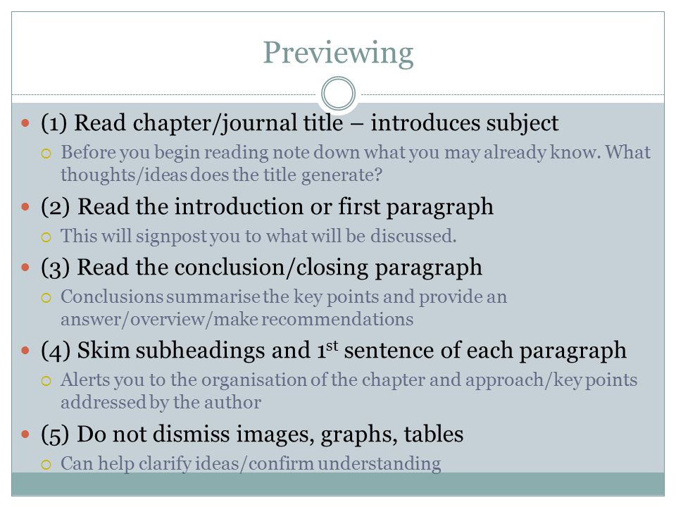 Previewing (1) Read chapter/journal title – introduces subject  Before you begin reading note down what you may already know.