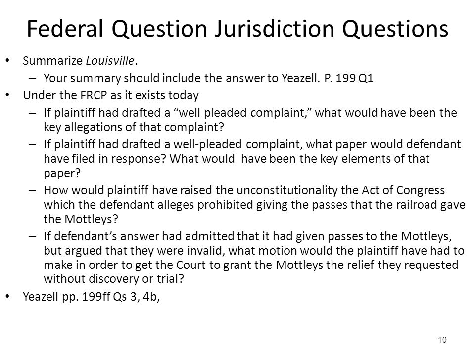 10 Federal Question Jurisdiction Questions Summarize Louisville.