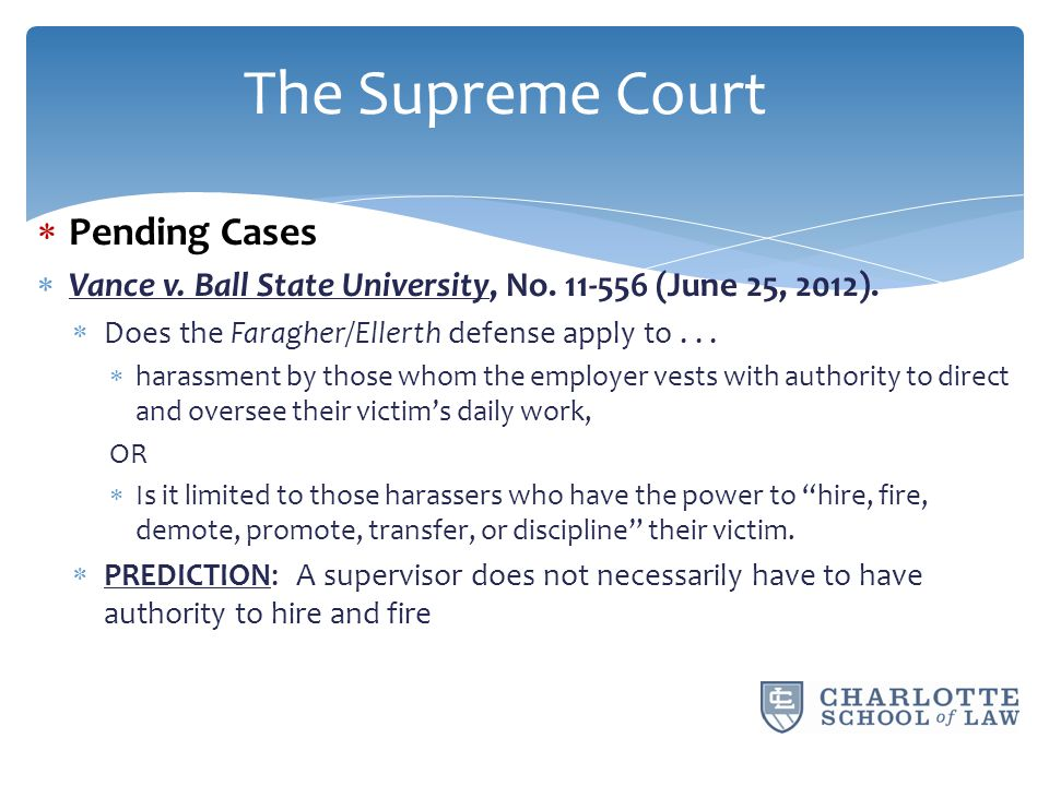  Pending Cases  Vance v. Ball State University, No.