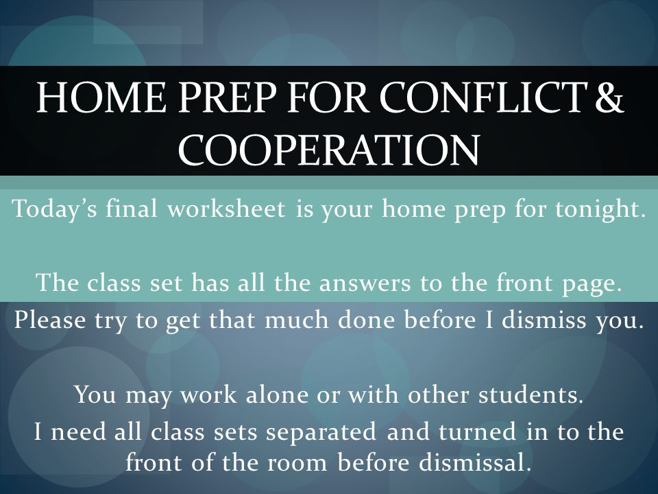 Today's final worksheet is your home prep for tonight.
