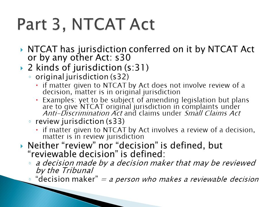 "Part 3 of NTCAT Act coupled with the ""relevant Acts"""