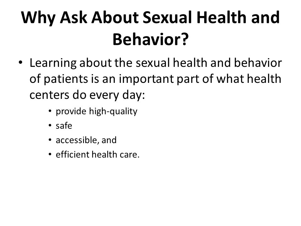 Why Ask About Sexual Health and Behavior.