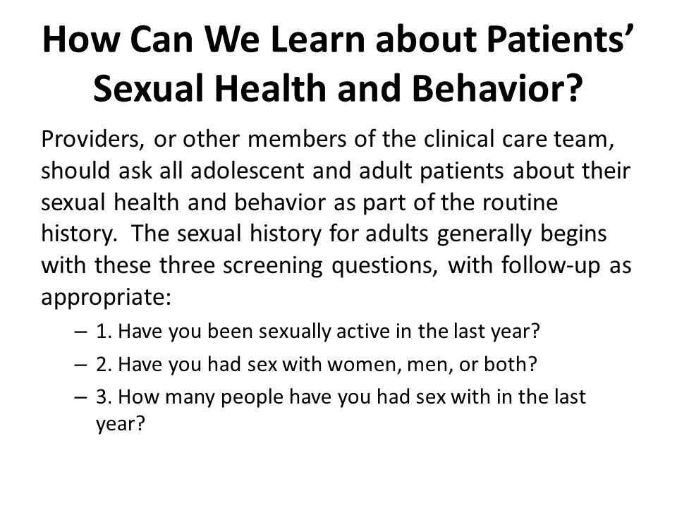 How Can We Learn about Patients' Sexual Health and Behavior.