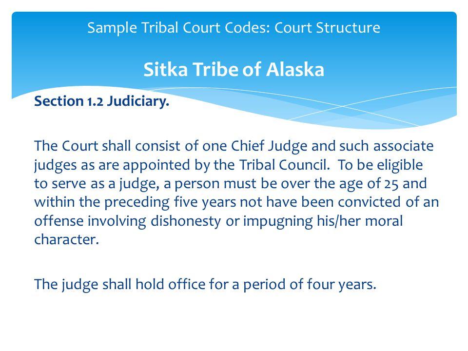 Section 1.2 Judiciary.